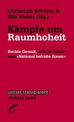 Schulze+Kämpfe-um-Raumhoheit-Rechte-Gewalt-No-Go-Areas-und-National-befreite-Zonen